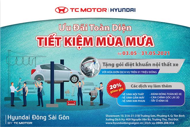 Hyundai Đông Sài Gòn KMDV tháng 05: Ưu đãi toàn diện – Tiết kiệm mùa mưa - 1
