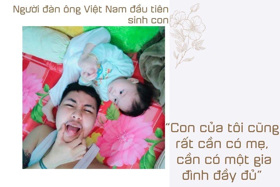 """Người đàn ông Việt Nam đầu tiên sinh con: """"Mỗi ngày nhìn thấy con, tôi lại nhớ đến cô ấy"""" - 14"""