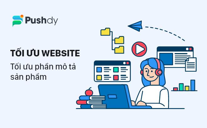 5 bước cơ bản tối ưu website bán hàng - Pushdy - 1