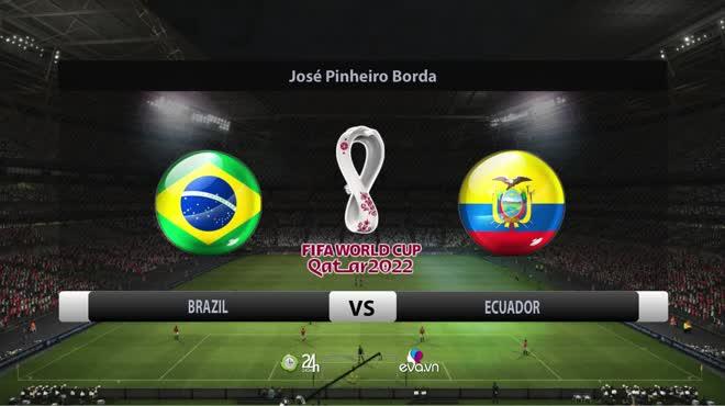 Video Brazil - Ecuador: Neymar tỏa sáng, kịch tính VAR dài 10 phút