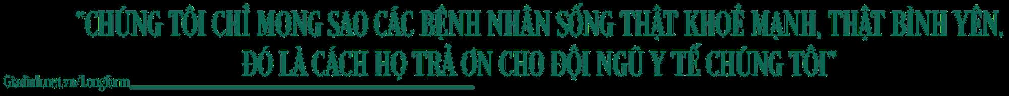 """BSCKII Trần Thanh Linh:""""Những ngày tháng này chúng tôi không gọi nhau là đồng nghiệp mà là đồng đội"""" - 7"""