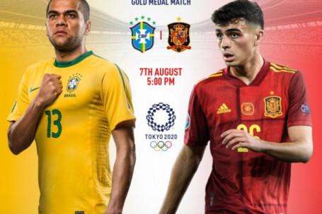 Nhận định chung kết bóng đá Olympic Brazil -Tây Ban Nha: Đại chiến vì HCV lịch sử