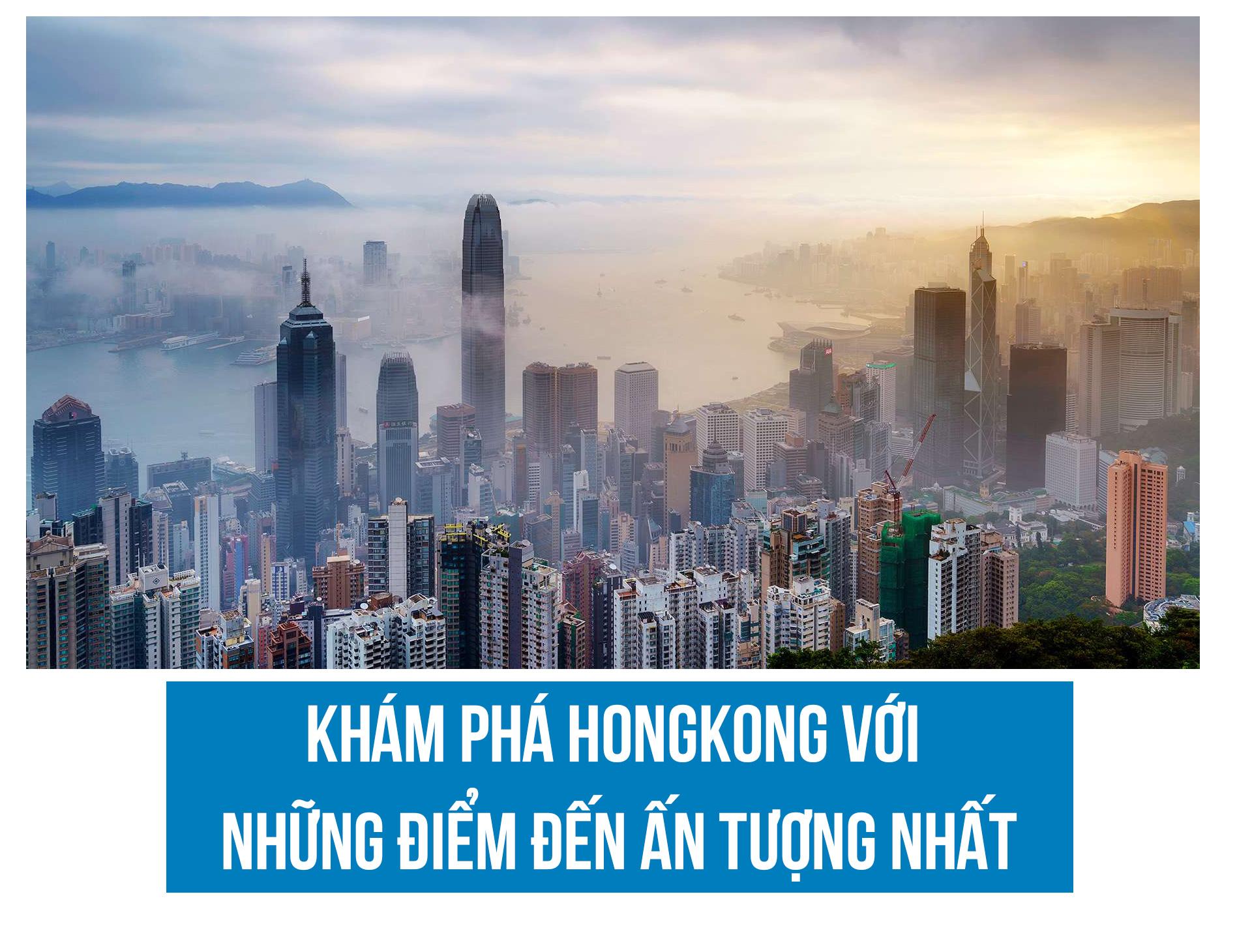 Khám phá Hồng Kông với những điểm đến ấn tượng nhất - 1