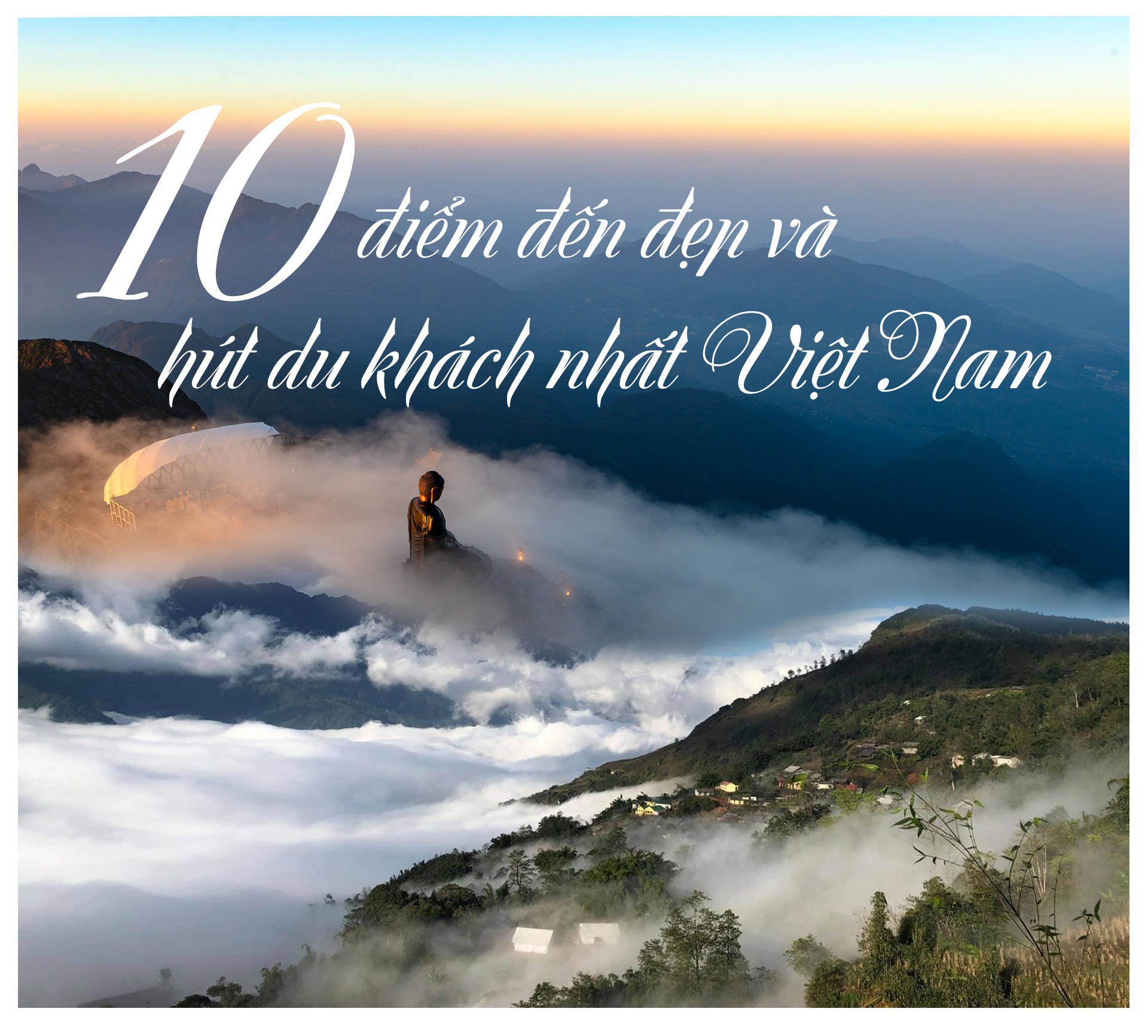 10 điểm đến thu hút du khách nhất Việt Nam - 1