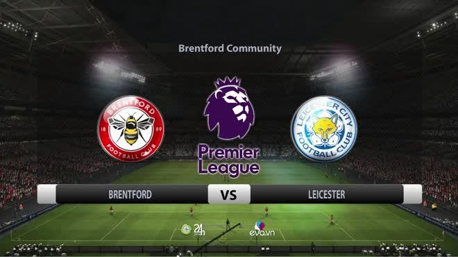 """Video bóng đá Brentford - Leicester: """"Đại bác"""" mở điểm, sao sáng định đoạt (Vòng 9 Ngoại hạng Anh)"""